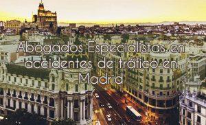 Abogados Especialistas en accidentes de tráfico en Madrid