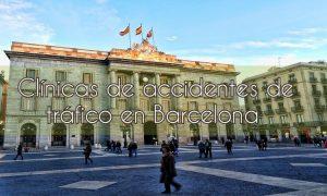 Clínica de Accidentes de Tráfico en Barcelona