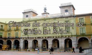Clínicas de Accidente de Tráfico en Ávila