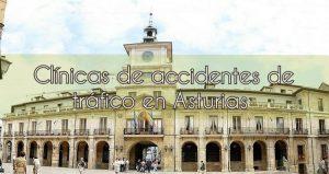 Clínicas de Accidentes de Tráfico en Asturias