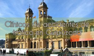 Clínicas de accidentes de tráfico en Guipúzcoa