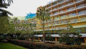 Clínicas de accidentes de tráfico en Las Palmas