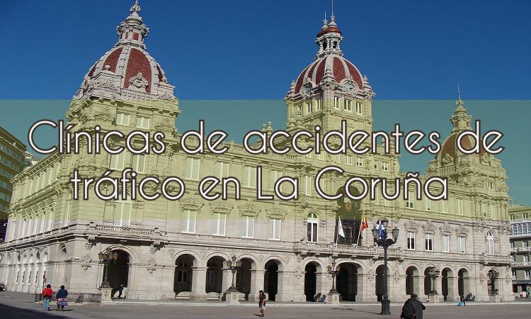 Clínicas de accidentes  en la Coruña