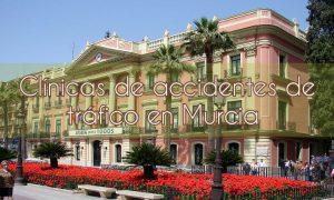 Clínicas de accidentes de tráfico en Murcia