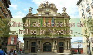 Clínicas de accidentes de tráfico en Navarra