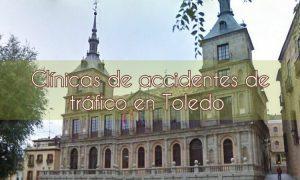 Clínicas de accidentes de tráfico en Toledo